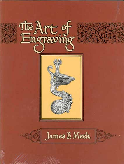 The Art of Engraving, by James B. Meek